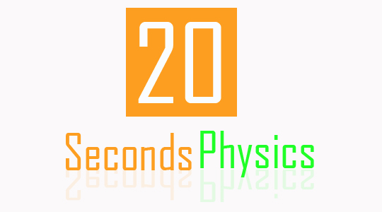 20 Seconds Physics